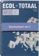 ECDL Totaal Basisbegrippen van de Informatietechnologie (IT)