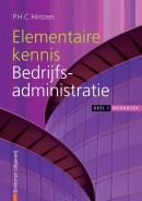Elementaire kennis Bedrijfsadministratie 1 Werkboek