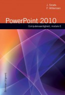 Computervaardigheden Computervaardigheid module 6 Powerpoint 2010