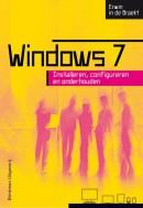 Windows 7, installeren, configureren en onderhouden