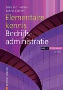Financieel administratieve beroepen Elementaire kennis Bedrijfsadministratie, deel 1, werkboek
