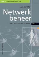 Netwerkbeheer met Windows Server 2012, deel 3
