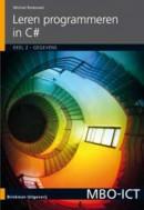 MBO-ICT Leren programmeren in C#. Deel 2: Gegevens