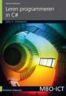 MBO ICT Leren programmeren in C#, deel 3, Databases