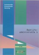 Internationale handel/Groothandel Bedrijfsadministratie 1 Leerlingenboek