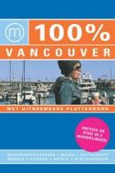 100% stedengids : 100% Vancouver