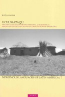 CNWS publications Uchumataqu: The lost language of the Urus of Bolivia