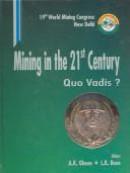 Mining In The 21St Century - Quo Vadis?