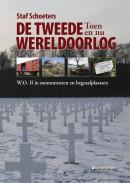De Tweede Wereldoorlog - toen en nu