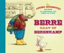 Berre gaat op berenkamp