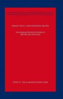 Prison policy and prisoners rights; Politiques penitentiaires et droits des detenus