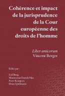 Coherence et impact de la jurisprudence de la cour europeenne des droits de l homme