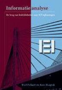 Informatieanalyse, de brug van bedrijfsdoelen naar ICT-oplossingen