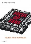 Focus op fans