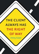 The client always has the right of way