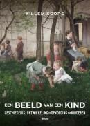 Een beeld van een kind - Geschiedenis, ontwikkeling en opvoeding van kinderen