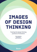Images of Design Thinking - Framing the design thinking practices of innovators