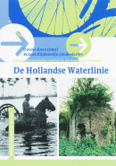 Cultuurhistorische routes in de provincie Utrecht De Hollandse Waterlinie