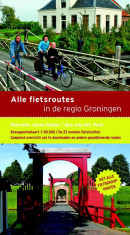 Alle fietsroutes in de regio Groningen