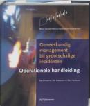 Geneeskundig management bij grootschalige incidenten Operationele handleiding
