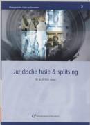(Re)organisatie, fusie en overname Juridische fusie en splitsing
