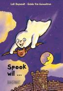 Spook wil ...