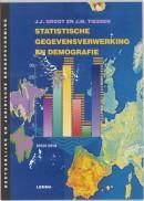 Bestuurlijke en juridische beroepsvorming Statistische gegevensverwerking en demografie