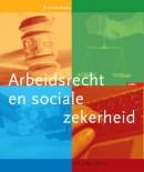 BVE-reeks Arbeidsrecht en sociale zekerheid