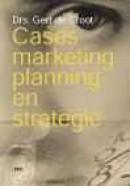 Cases marketingplanning en strategie / druk 2