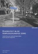 Buurtzorg Nederland Diversiteit in de verpleegkundige zorg