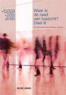 Bestuurskunde & politicologie overig Waar is de raad van toezicht? Deel III