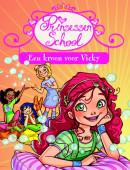 Prinsessenschool - Een kroon voor Vicky