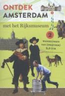 Ontdek Amsterdam met het Rijksmuseum