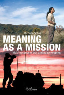 Meaning as a Mission