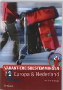 Vakantiereisbestemmingen 1 Europa en Nederland