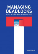 Managing deadlocks in the Netherlands aviation sector