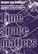Timespace matters
