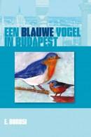 Een blauwe vogel in Budapest