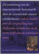De verovering van de internationale kunstmarkt door de zeventiende-eeuwse schilderkunst