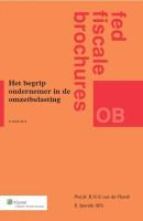 Fiscale brochures Het begrip ondernemer in de omzetbelasting