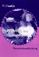 PROMOTIE PL 1/2 DOCENTENHANDLEIDING PRAKTIJK EN LOOPBAAN
