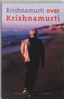 Krishnamurti over Krishnamurti