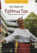 Een dag met Fatima Tas
