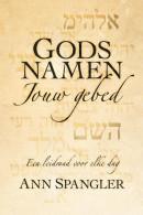 Gods namen jouw gebed