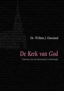 Evangelisch-dogmatische reeks De kerk van God 1 Ontwerp van elementaire ecclesiologie