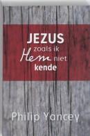 Jezus zoals ik Hem niet kende