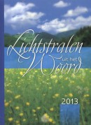 Lichtstralen uit het Woord 2013