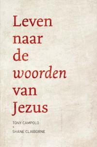 Leven naar de woorden van Jezus