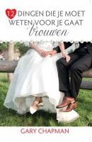 12 dingen die je moet weten voor je gaat trouwen