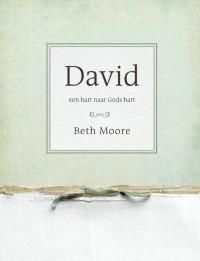David - een hart naar Gods hart